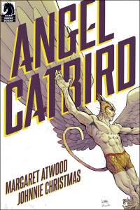 Margaret Atwood's first foray into the comic world will feature a hero that is part-bird, part cat. Image courtesy of Dark Horse.