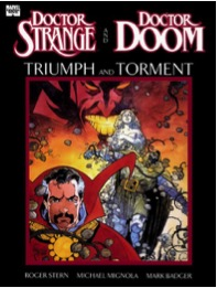 Doctor Strange and Doctor Doom: Triumph and Torment. Image Courtesy of Marvel.